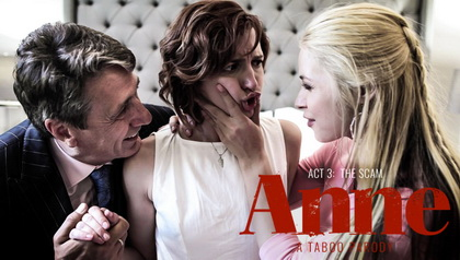 Anne - Act Three: The Scam