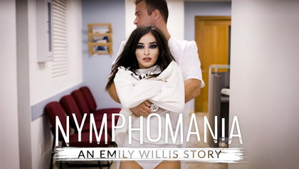NYMPHOMANIA: AN EMILY WILLIS STORY